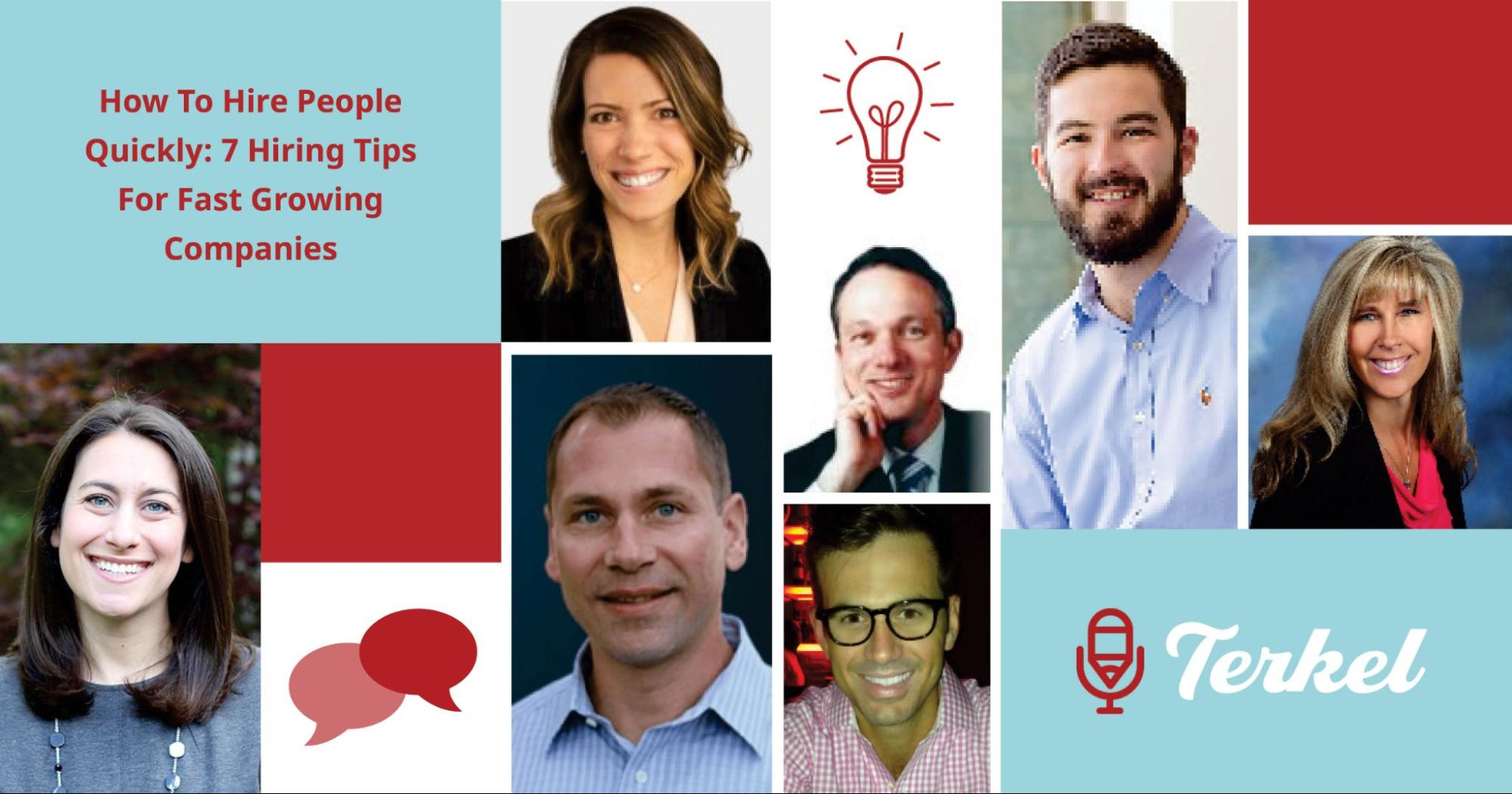 How To Hire People Quickly - 7 Hiring Tips For Fast Growing Companies